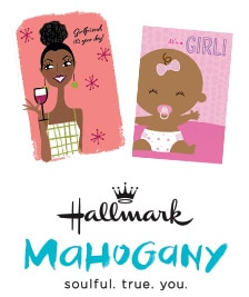 Hallmark - Mahogany: soulful. true. you.